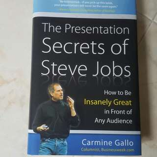 The Presentation Secret Of Steve Jobs - How To Be Insanely Great In Front Of Any Audience
