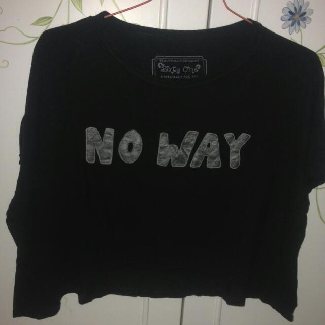 Preloved No Way Shirt