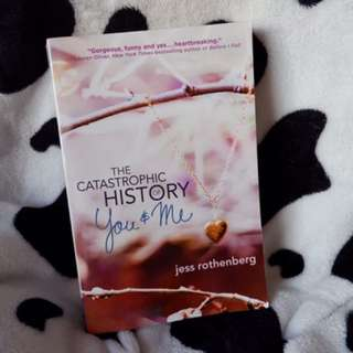 The Catastrophic history Of You And Me.