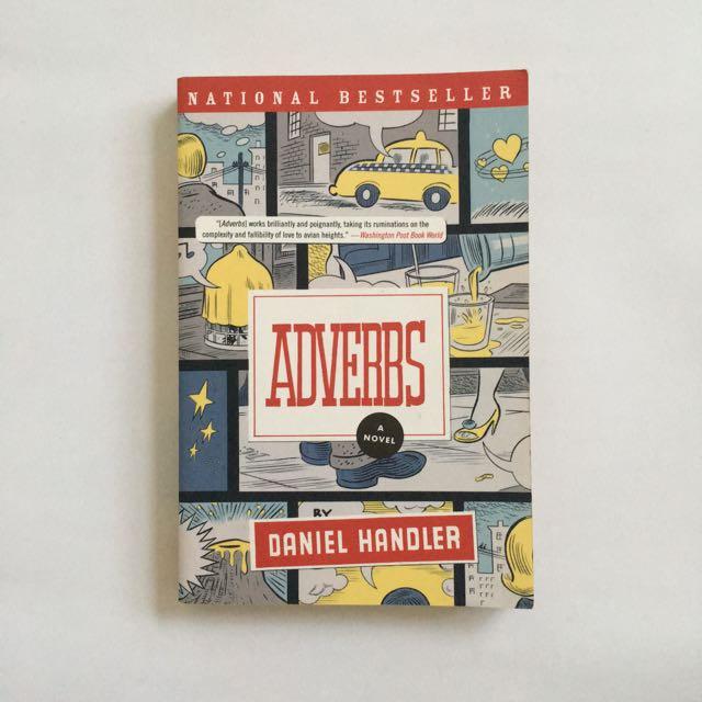 Adverbs by Daniel Handler (Lemony Snicket)