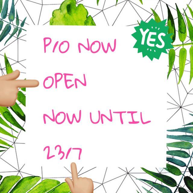 P/o Open Until 23/7