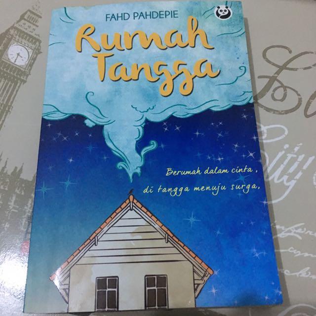 Rumah Tangga: Berumah Dalam Cinta Di Tangga Menuju Surga By Fahd Pahdepie