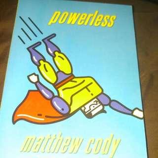 Powerless. By Matthew Cody