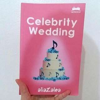 Novel Celebrity Wedding By Alia Azalea