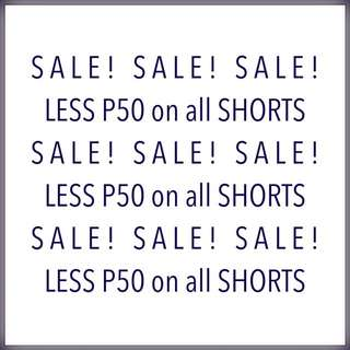 Less P50 on all Shorts available!