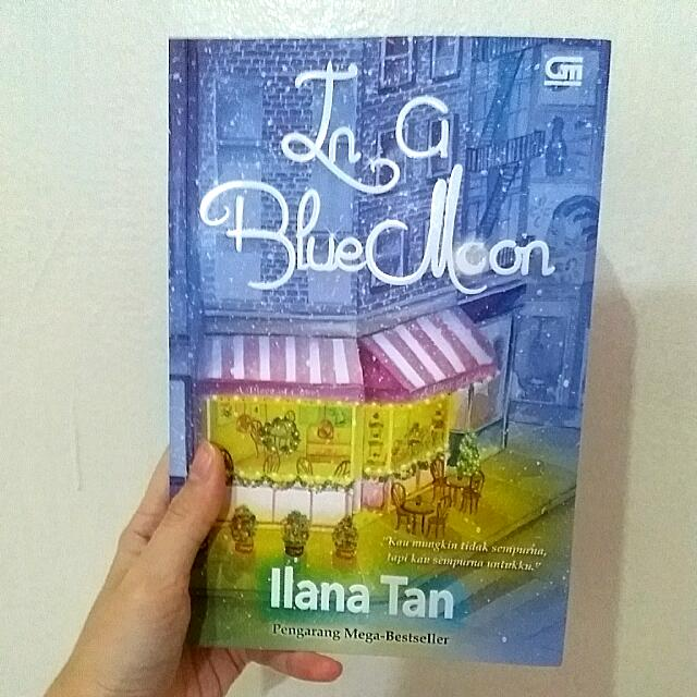 Novel In a Blue Moon By Ilana Tan