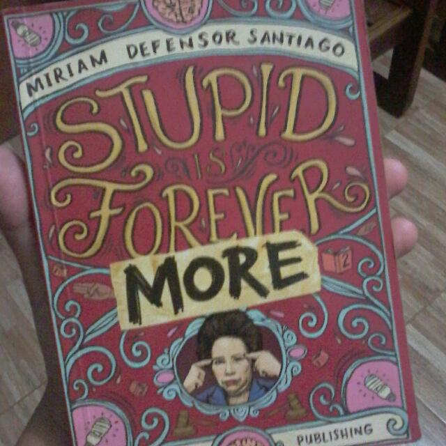 stupid is forevermore by miriam santiago