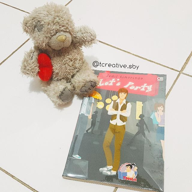 Novel Teenlit: Let's Party (Fadil Timorindo)