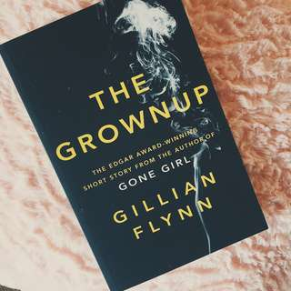 Brand New - The Grownup By Gillian Flynn