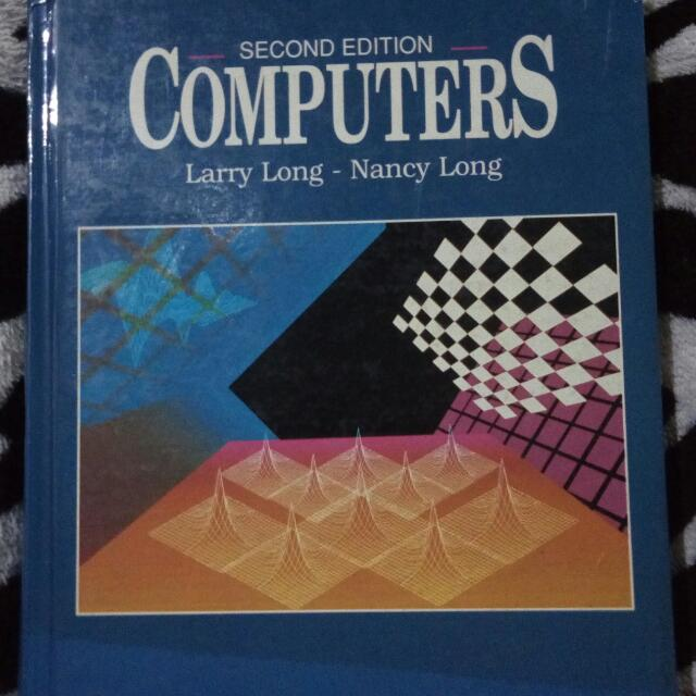Computers By Larry Long And Nancy Long
