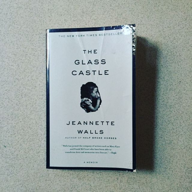 The Glass Castle - Jeanette Walls