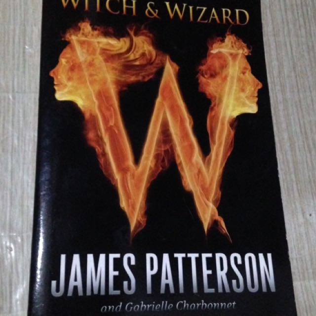 """""""Witch & Wizard"""" by James Patterson"""