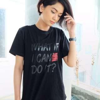 Kaos Hitam Black Tshirt 'What If I Can't Do It'
