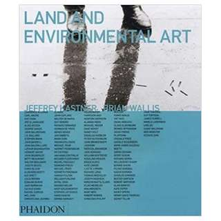 Land & Environmental Art Themes & Movements (Hardcover First Edition 1998) by Jeffrey Kastner  and Brian Wallis