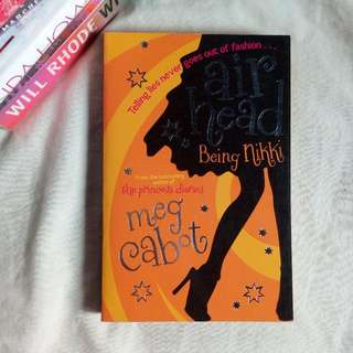 The Princess Diaries: Being Nikki By Meg Cabot