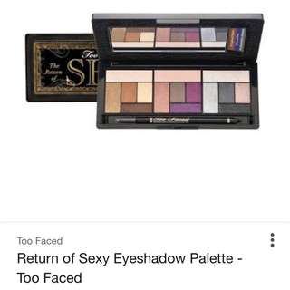 100% AUTHENTIC Too Faced The Return Of Sexy Eye Palette RRP $70