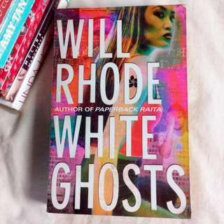 White Ghosts By Will Rhode
