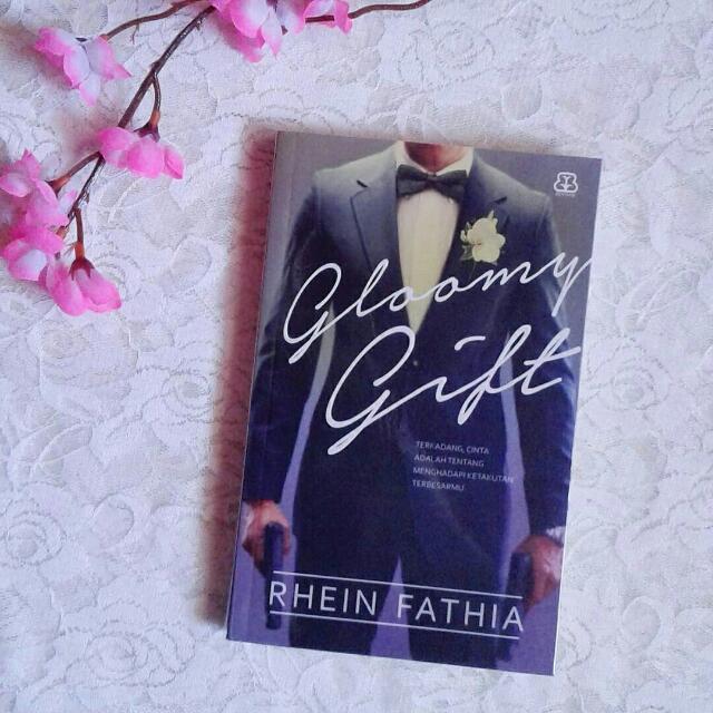 Novel Gloomy Gift -  Rhein Fathia