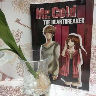 Mr Cold the heartbreaker