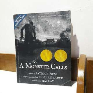 A Monster Calls by. Patrick Ness