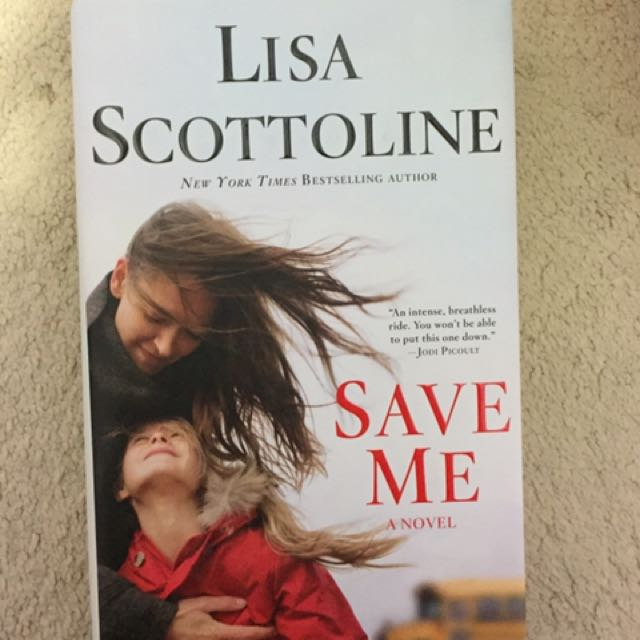 Lisa Scottoline- Save Me (hardcover)