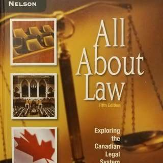 All About The Law Fifth Edition Exploring The Legal System Law Textbook