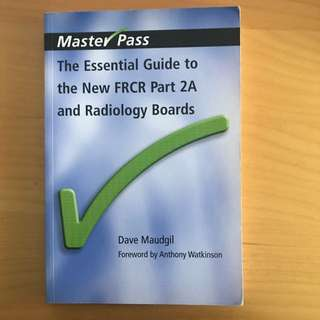 The Essential Guide To The New FRCR 2A And Radiology Voarss