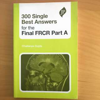 300 Single Best Answers For The Final FRCR Part 2A