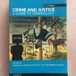 CRIME AND JUSTICE A GUIDE TO CRIMINOLOGY