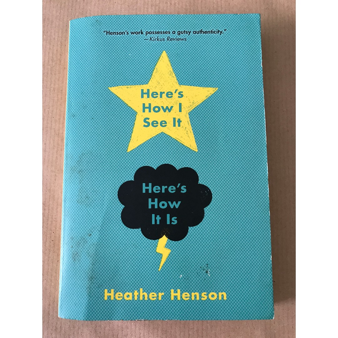 Here's how I see it, here's how it is by Heather Henson (Fiction)