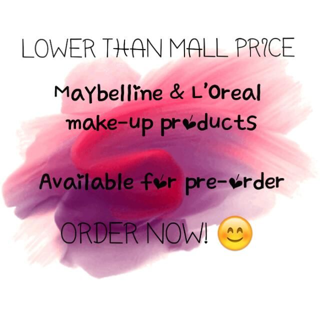 LOWER-THAN-MALL-PRICE MAYBELLINE & L'OREAL PRODUCTS