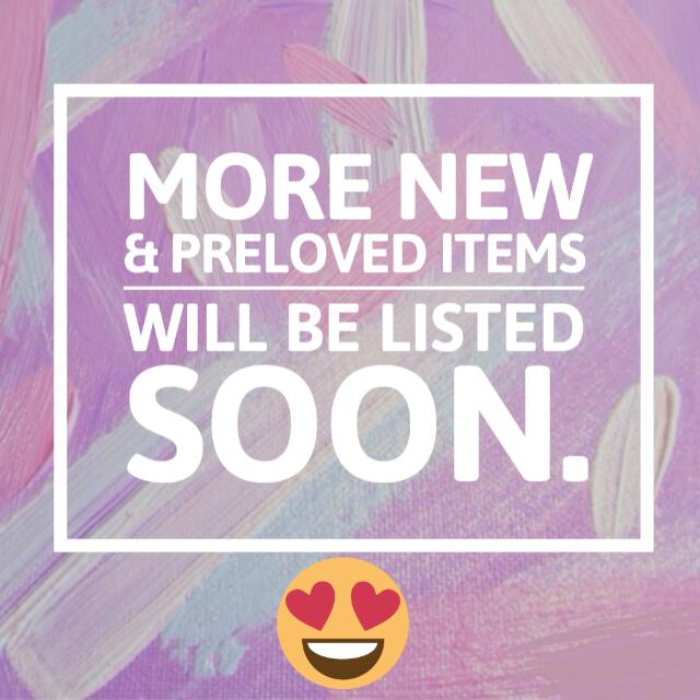 MORE ITEMS COMING SOON !