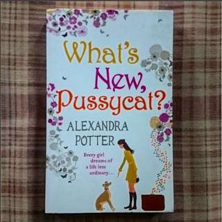 What's New, Pussycat? by Alexandra Potter (Paperback)