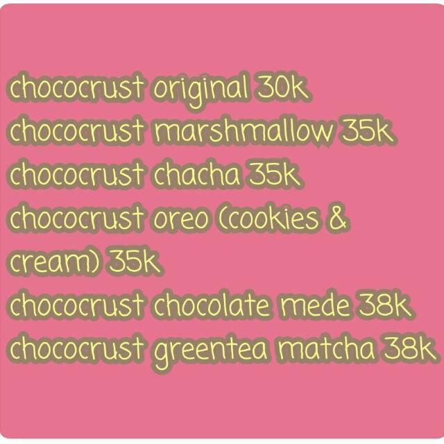 Daftar Harga Chococrust