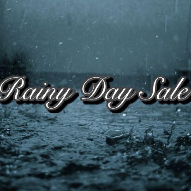 Rainy Day Sale!