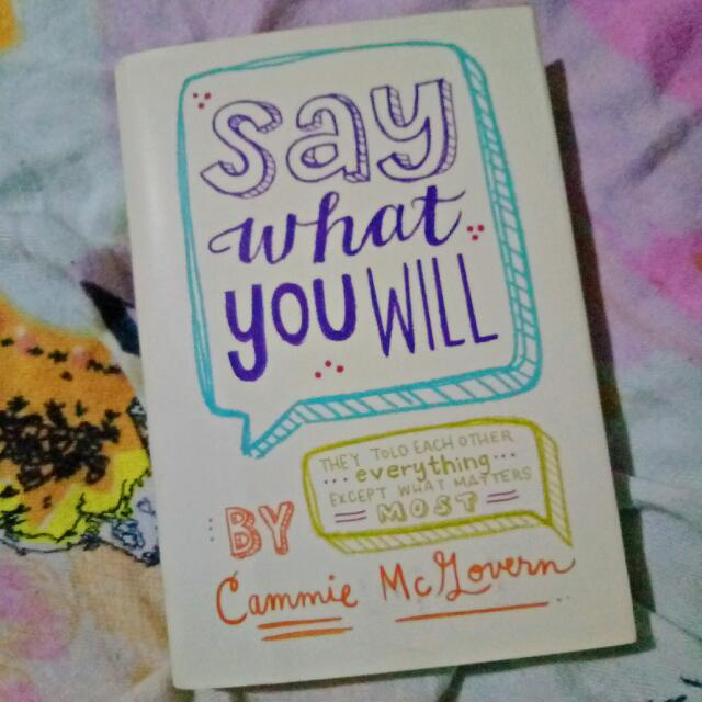 Say What You Will (Hardbound)