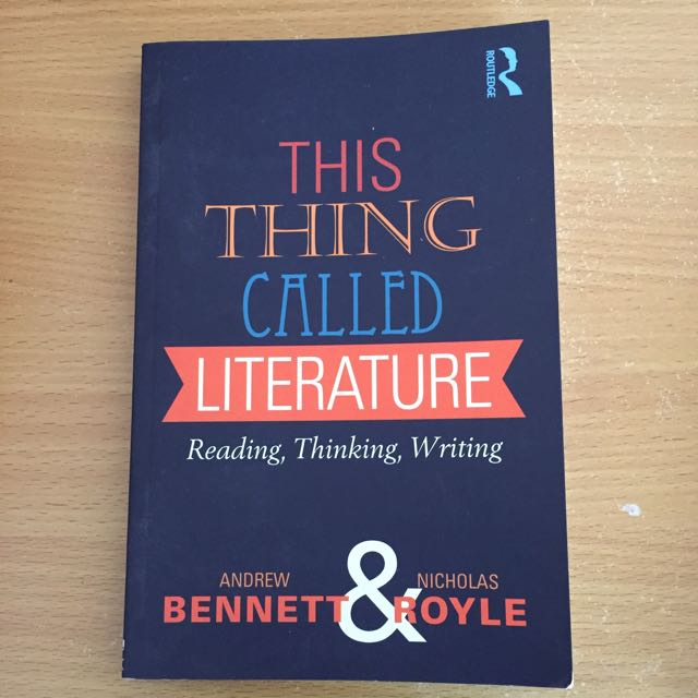 This Thing Called Literature by Andrew Bennett and Nicholas Royle
