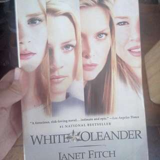 Novel: White Oleander By Janet Fitch