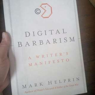Hard Bound: Digital Barbarism By Mark Helprin
