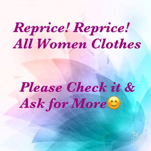 Reprice! Reprice! All Woman Clothes