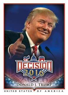 Donald Trump Trading Card (and others in Decision 2016 set - only one in Singapore)