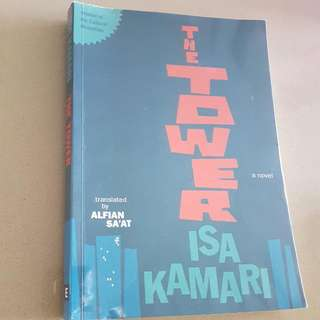 The Tower by Isa Kamari, translated from Malay by Alfian Sa'at