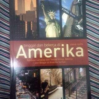 Buku Panduang lengkap Tinggal Dan Bekerja Di Amerika(Original)