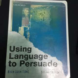 Using Language To Persuade Second Edition