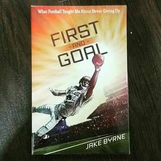 First and Goal: What Football Taught Me About Never Giving Up