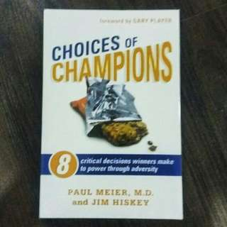 Choices of Champions