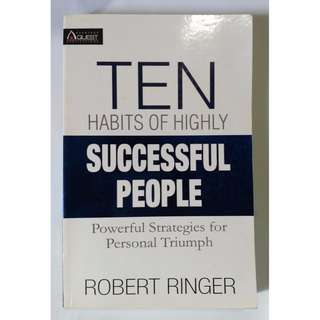 The Ten Habits Of Highly Successful People, Power Strategies for Personal Growth