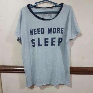 Need More Sleep Shirt
