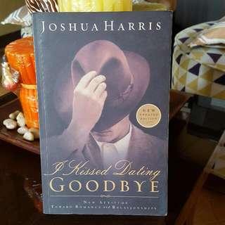 I Kissed Dating Goodbye By Joshua Harris