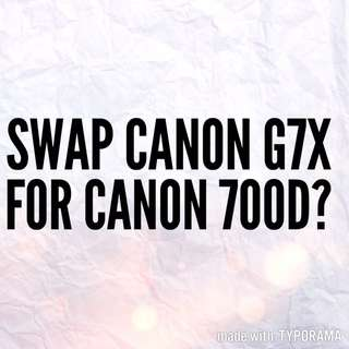 CANON 700D FOR A G7X